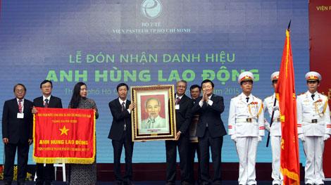 Viện Pasteur TP Hồ Chí Minh đón nhận danh hiệu Anh hùng Lao động