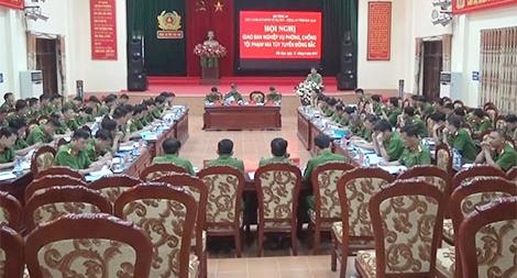 Hội nghị giao ban về đấu tranh, phòng chống tội phạm ma túy tuyến Đông Bắc