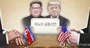 Triều Tiên bày tỏ kỳ vọng trước thềm thượng đỉnh Mỹ - Triều lần 2