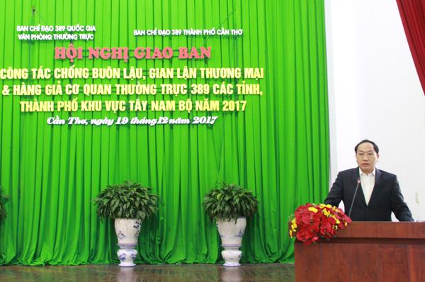 Đồng chí Đàm Thanh Thế, Chánh Văn phòng Thường trực Ban Chỉ đạo 389 Quốc gia.