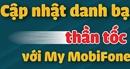 """Cập nhật danh bạ trong """"chớp mắt"""" với My MobiFone"""