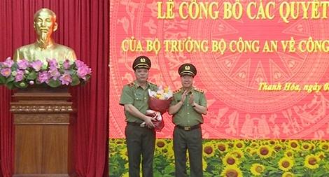 Bộ Công an bổ nhiệm Giám đốc Công an tỉnh Thanh Hóa