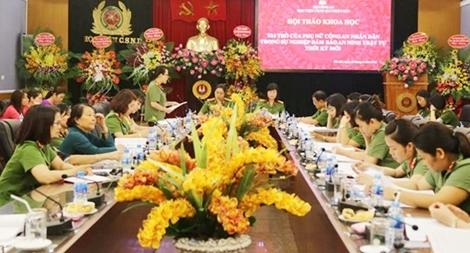"""Hội thảo """"Vai trò của phụ nữ CAND trong sự nghiệp đảm bảo ANTT thời kỳ mới"""""""