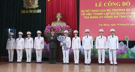 Thành lập Cơ quan Ủy ban kiểm tra Đảng ủy Công an tỉnh Cao Bằng
